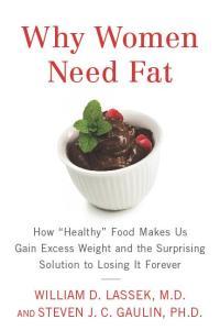 Why Women Need Fat Gaulin Lassek